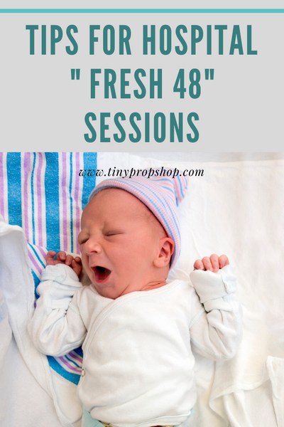 "Tips For Hospital ""fresh 48"" Sessions"