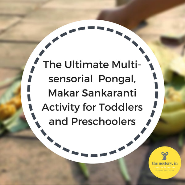 The Ultimate Multi-sensorial Pongal Activity for Toddlers and Preschoolers