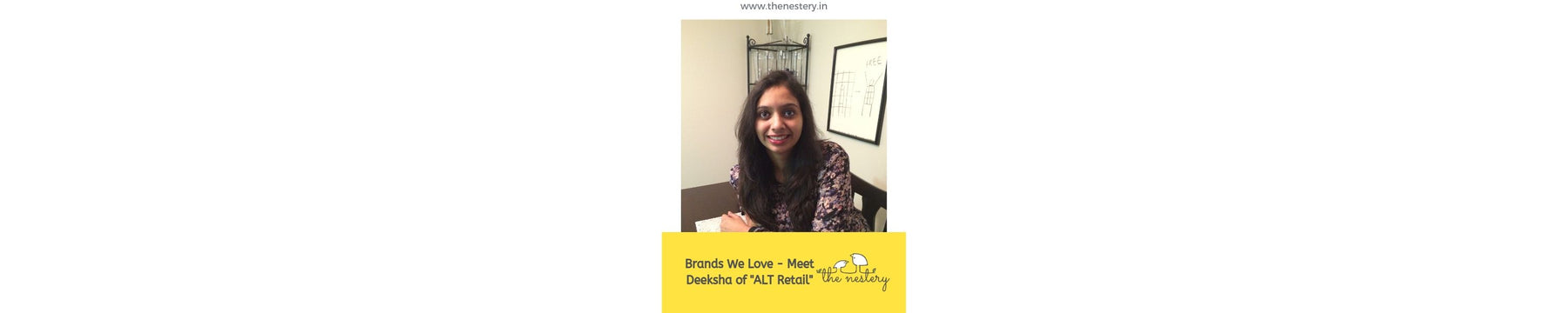 Brands We Love - Meet Deeksha of ALT Retail