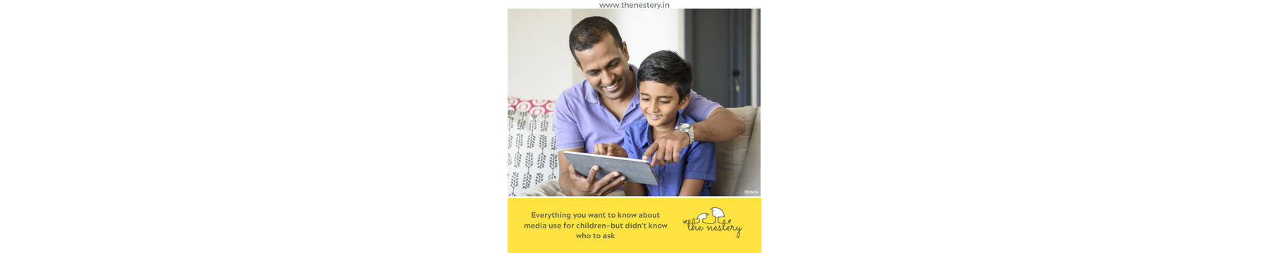 Everything you want to know about media use for children—but didn't know who to ask