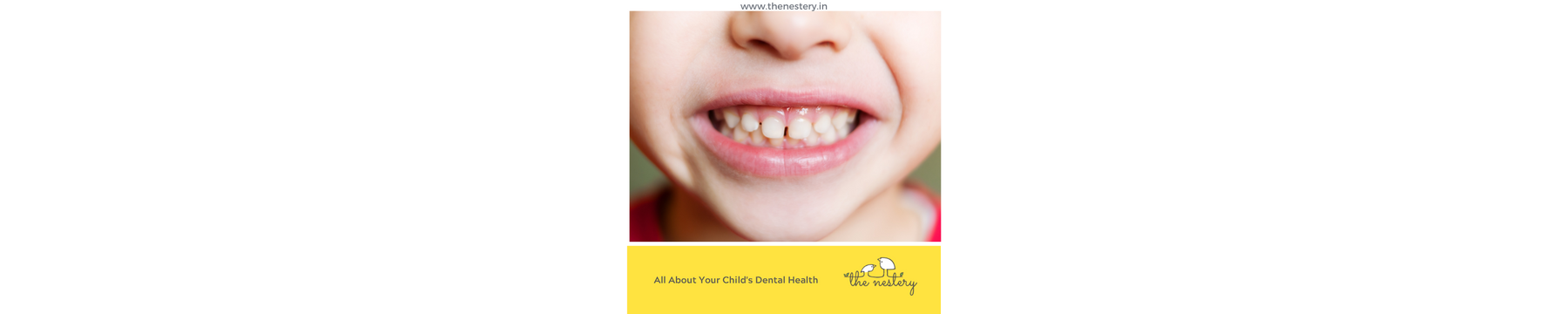 All About Your Child's Dental Health