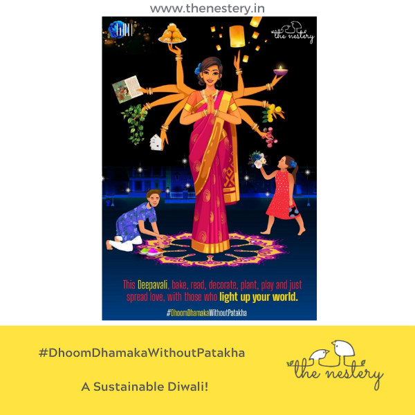 #DhoomDhamakaWithoutPatakha - A Sustainable Diwali!