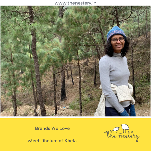 "In Conversation with the Brands We Love -  Meet Jhelum of ""Khela"""