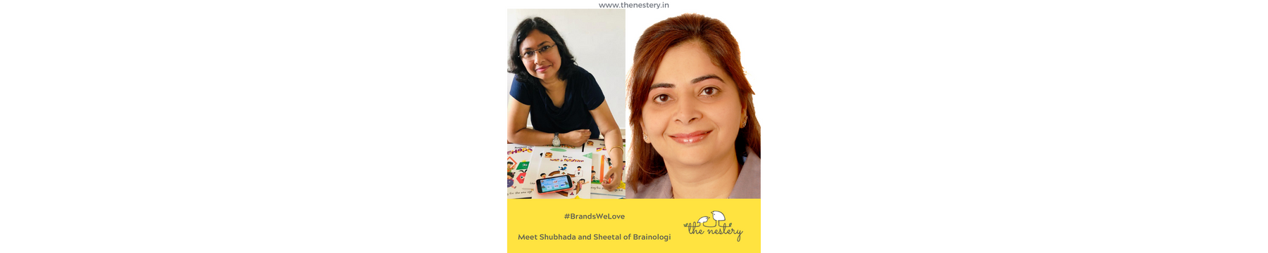 "In Conversation with the Brands We Love -  Meet Shubhada and Sheetal of ""Brainologi"""