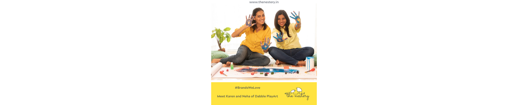 "In Conversation with the Brands We Love -  Meet Karen and Neha of ""Dabble PlayArt"""