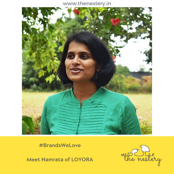 "In Conversation with the Brands We Love -  Meet Namrata of ""LOYORA"""