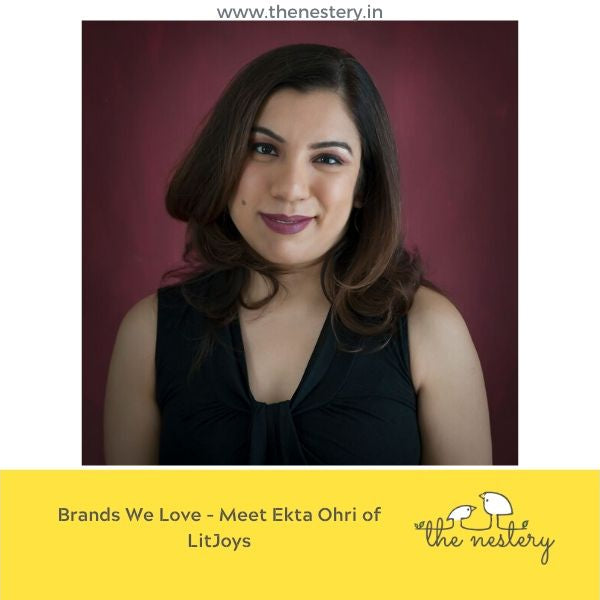 Brands We Love - Meet Ekta Ohri of LitJoys