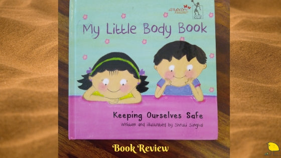 Book Review – My Little Body Book – Keeping Ourselves Safe