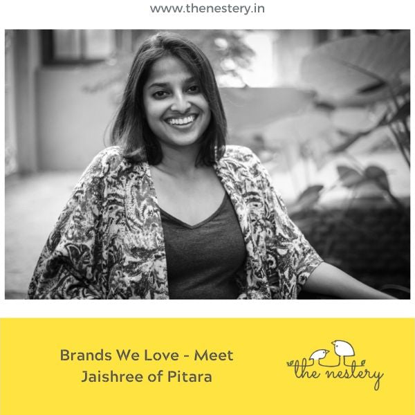 Brands We Love - Meet Jaishree of Pitara