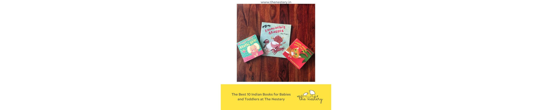 The Best 10 Indian Books for Babies and Toddlers at The Nestery