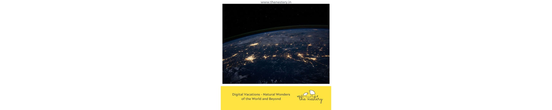 Digital Vacations Part 3- Natural Wonders of the World and Beyond