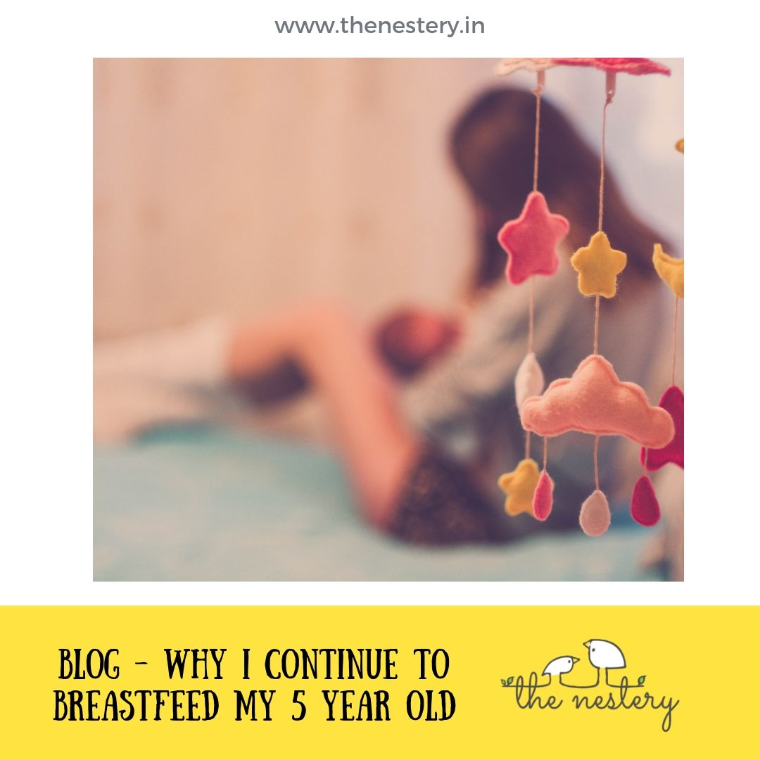 Why I Continue to Breastfeed My 5 Year Old