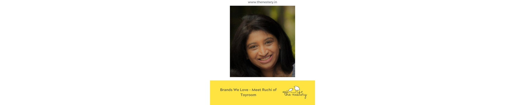 Brands We Love - Meet Ruchi of Toyroom