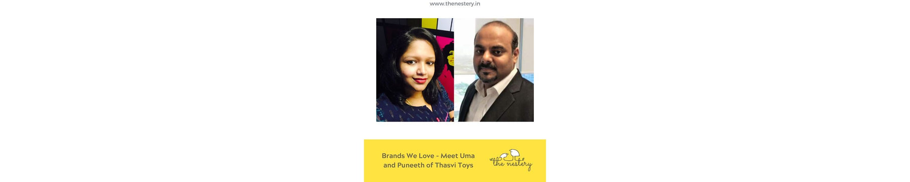 Brands We Love - Meet Uma and Puneeth of Thasvi Toys