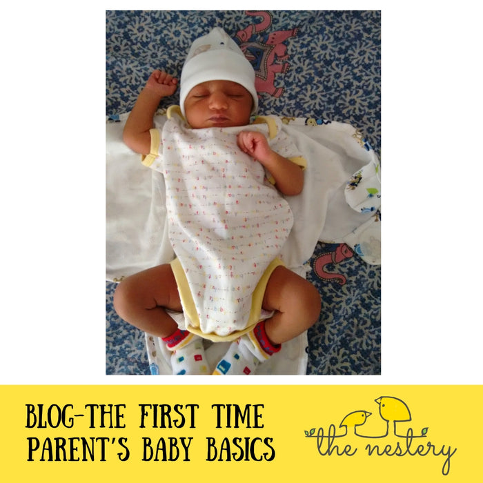 The First Time Parent's Baby Basics – Things you need to have when baby comes home!