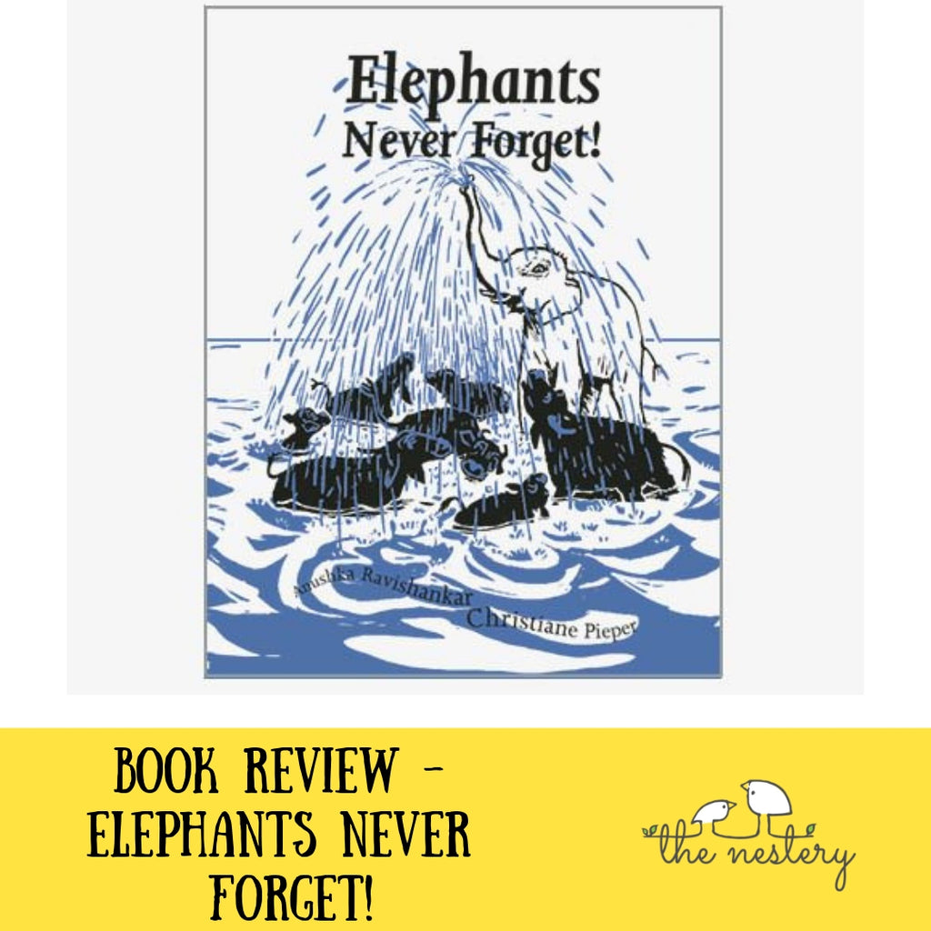 Book Review - Elephants Never Forget!