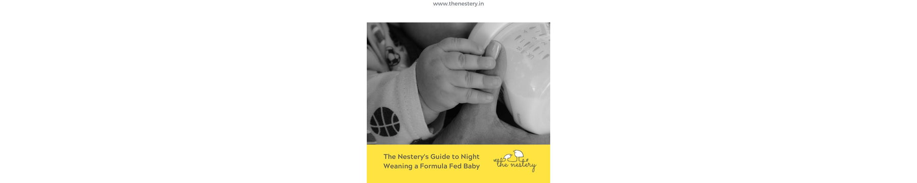 The Nestery's Guide to Night Weaning a Formula Fed Baby