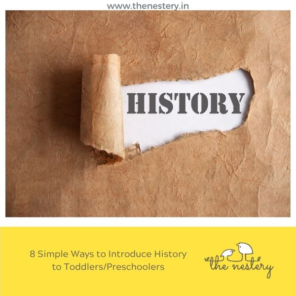 8 Simple Ways to Introduce History to Toddlers/Preschoolers