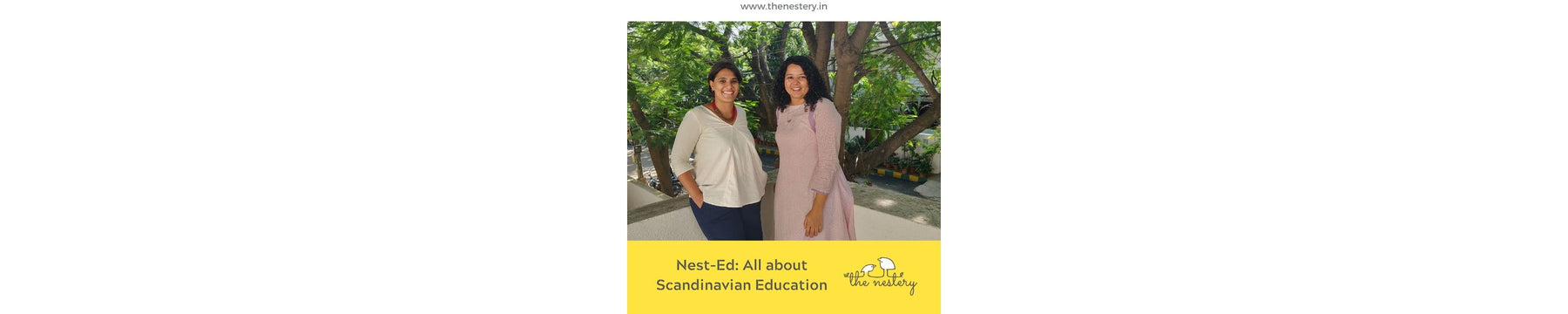 Nest-Ed: Why Scandinavian education creates the happiest children in the world?
