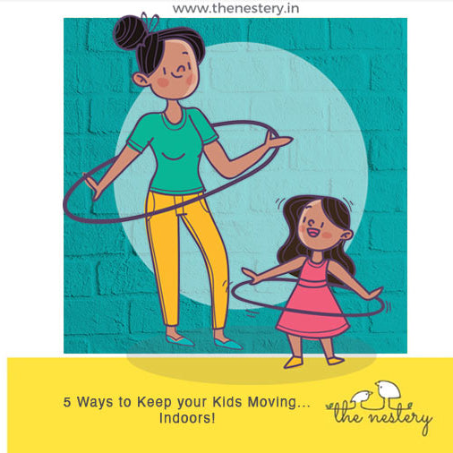 Cartoon of a child in a pink dress with dark hair and an adult in green t-shirt and yellow jeans with a top knot of dark hair hula-hooping. Caption: 5 Ways to Keep Your Kids Moving... Indoors!