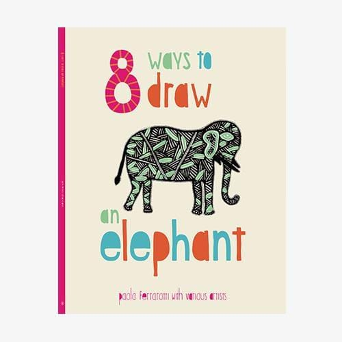 The Nestery: Tara Books - 8 Ways To Draw An Elephant