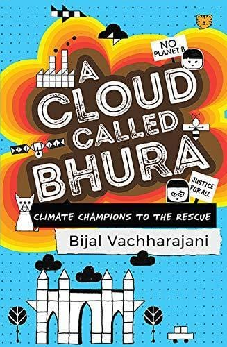 The Nestery: Talking Cub - A Cloud Called Bhura: Climate Champions to the Rescue