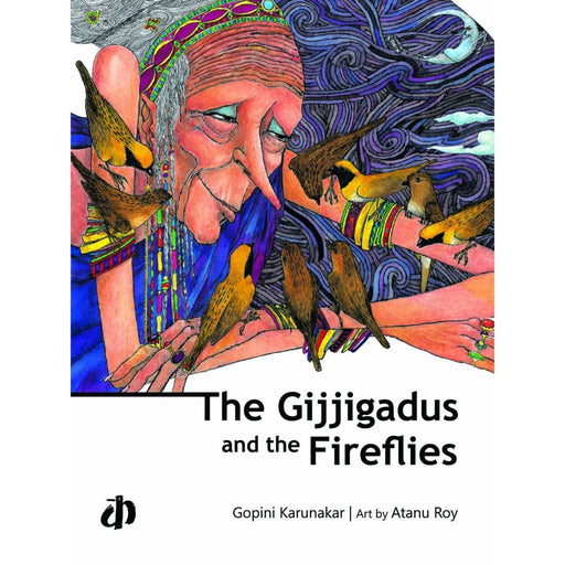 The Nestery: Katha Books - The Gijjigadus And The Fireflies