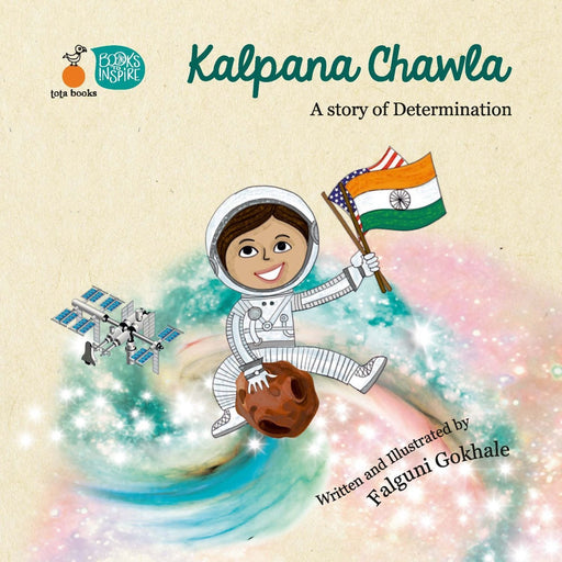 The Nestery: Tota Books - Kalpana Chawla - A Story Of Determination