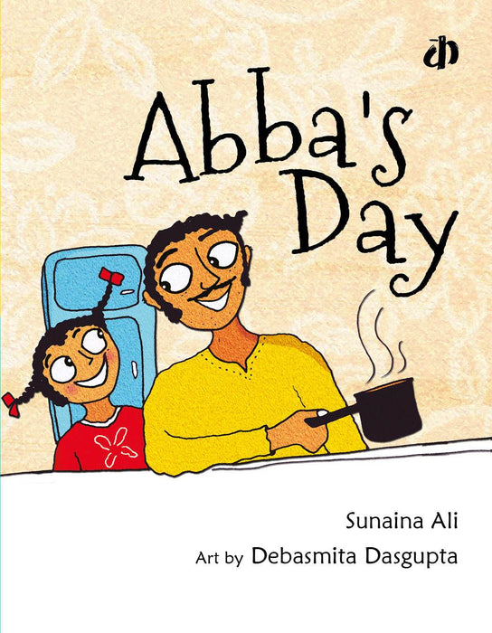 The Nestery: Katha Books - Abba'S Day