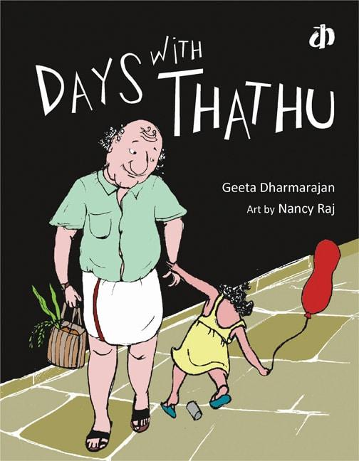 The Nestery: Katha Books - Days With Thathu