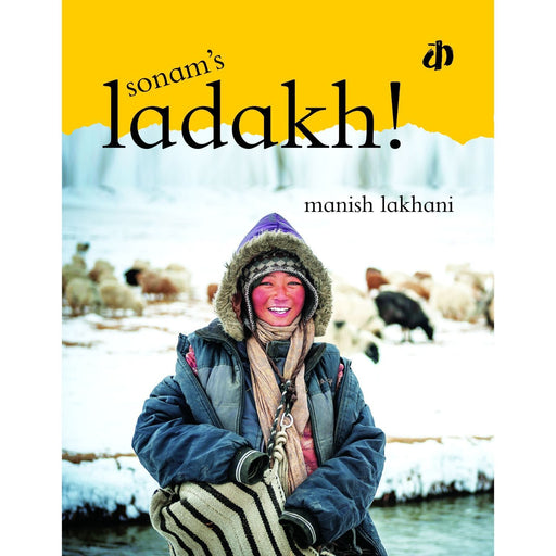 The Nestery: Katha Books - Sonam'S Ladakh