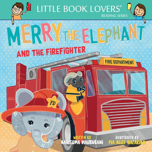 The Nestery: Ms Moochie  - Merry The Elephant And The Fire Fighter