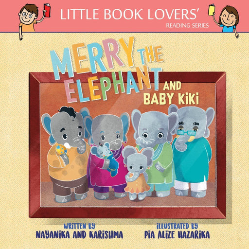 The Nestery: Ms Moochie  - Merry The Elephant And Baby Kiki