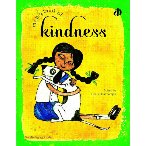 The Nestery: Katha Books - My Big Book Of Kindness
