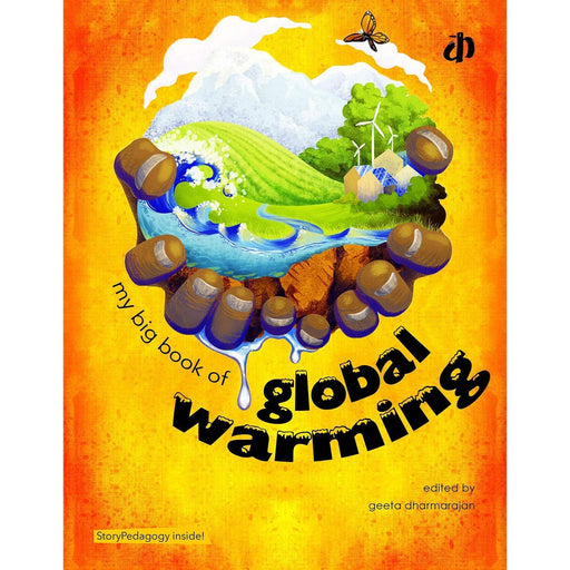 The Nestery: Katha Books - My Big Book Of Global Warming