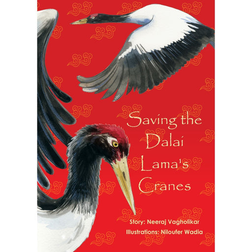 The Nestery: Kalpavriksh - Saving the Dalai Lama's Cranes
