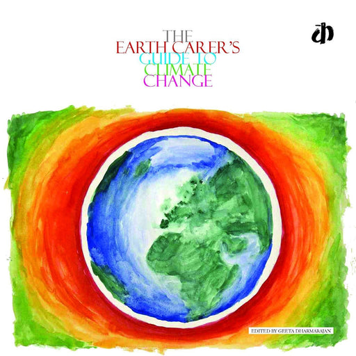 The Nestery: Katha Books - The Earth Carer'S Guide To Climate Change