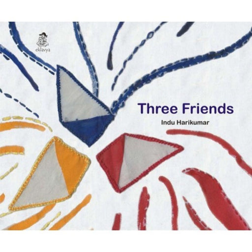 The Nestery: Eklavya - Three Friends