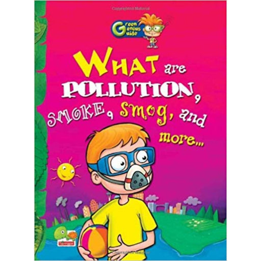 The Nestery: Teri - Green Genius Guide: What Are Pollution, Smoke, Smog And More…