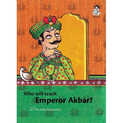 The Nestery: Eklavya - Who Will Teach Emperor Akbar?