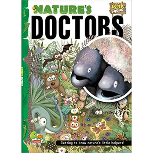 The Nestery: Teri - Work Squad: Nature'S Doctors