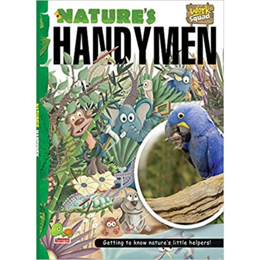 The Nestery: Teri - Work Squad: Nature'S Handymen