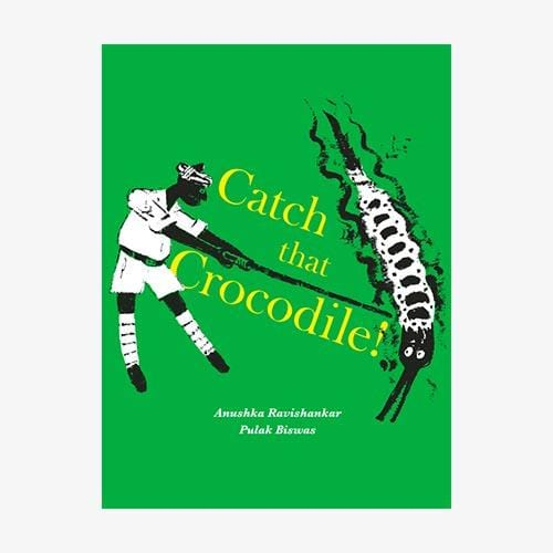 The Nestery: Tara Books - Catch That Crocodile