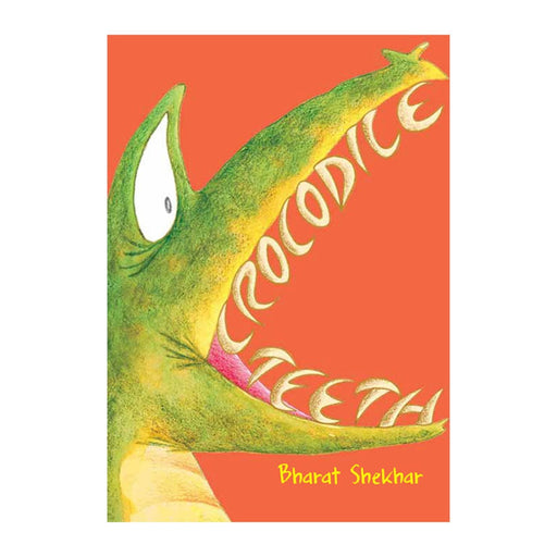The Nestery: Tulika Books - Crocodile Teeth