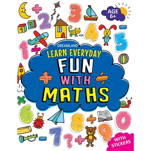 The Nestery : Dreamland Publications - Learn Everyday Fun With Maths - Age 6+