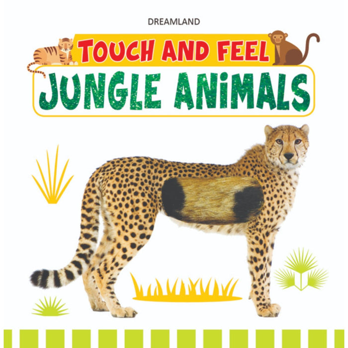 The Nestery : Dreamland Publications - Touch And Feel - Jungle Animals