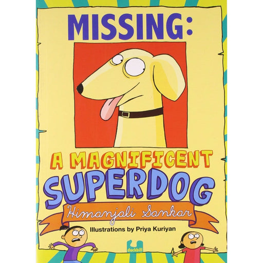 The Nestery : Duckbill - Missing: A Magnificent Superdog - Superdog Books