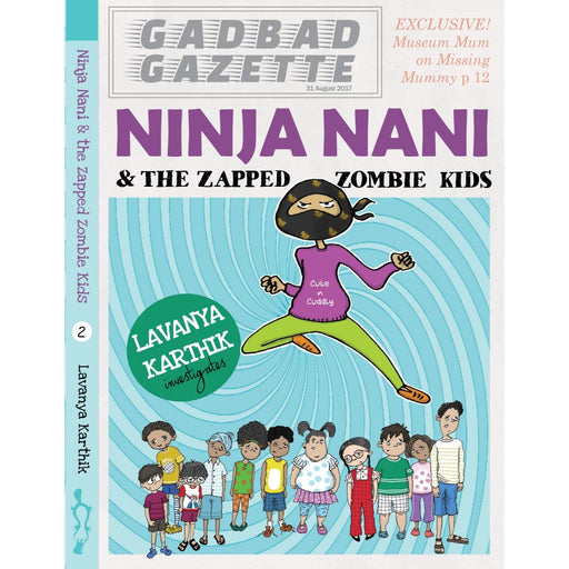 The Nestery : Duckbill - Ninja Nani And The Zapped Zombie Kids - Ninja Nani