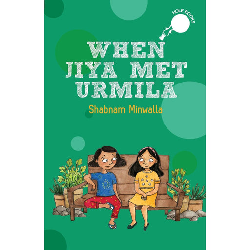The Nestery : Duckbill - When Jiya Met Urmila - Hole Books
