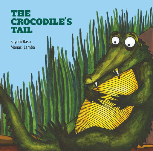 The Nestery: Karadi Tales - THE CROCODILE'S TAIL